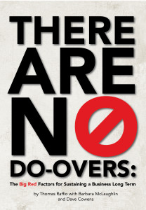 There Are No Do-Overs:
